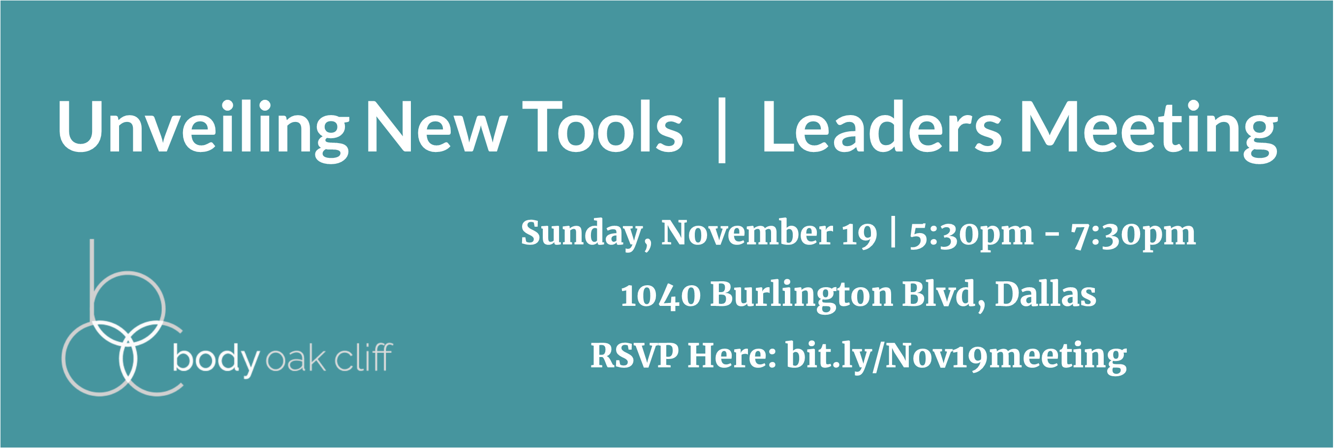 Unveiling New Tools | Leaders Meeting – Body Oak Cliff